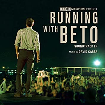 Running with Beto (Original Soundtrack EP)