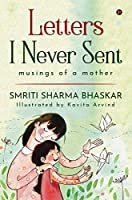 Letters I Never Sent: musings of a mother