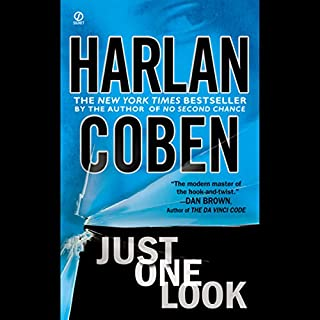 Just One Look                   By:                                                                                                                                 Harlan Coben                               Narrated by:                                                                                                                                 Carrington Macduffie                      Length: 11 hrs and 28 mins     162 ratings     Overall 4.0