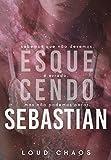 Esquecendo Sebastian