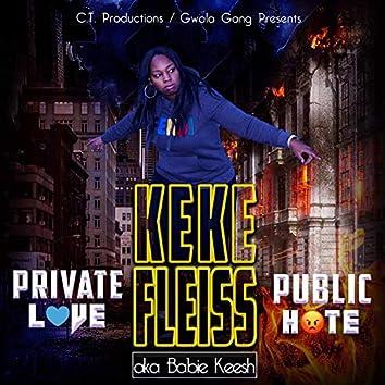Private Love, Public Hate