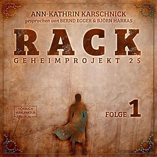 Rack 1: Geheimprojekt 25
