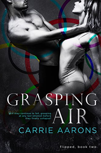 Grasping Air (Flipped Book 2)