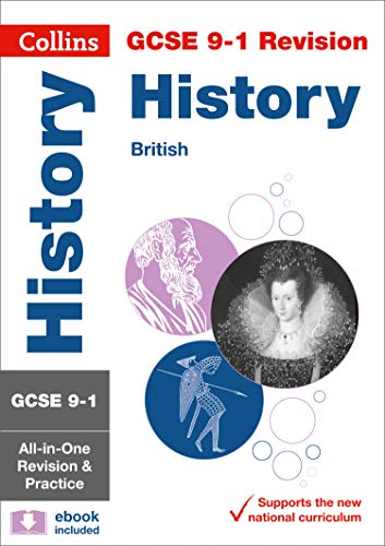 GCSE 9-1 History (British History Topics) All-in-One Complete Revision and Practice: For the 2020 Autumn & 2021 Summer Exams (Collins GCSE Grade 9-1 Revision)