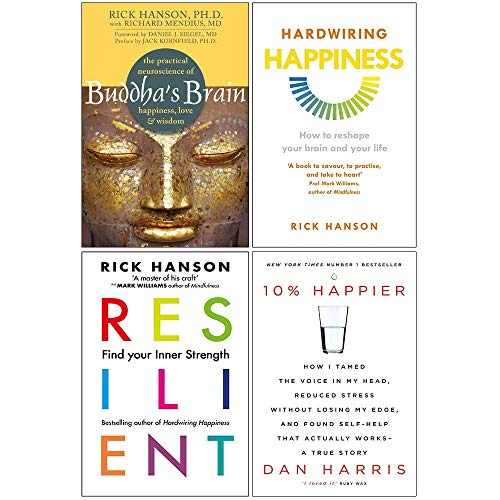 Buddhas Brain, Hardwiring Happiness, Resilient, 10% Happier 4 Books Collection Set