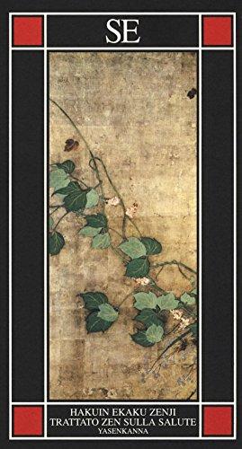 Yasenkanna. Trattato zen sulla salute