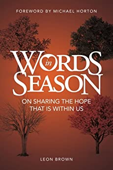Words in Season: On Sharing The Hope That Is Within Us by [Leon Brown, David Araujo]