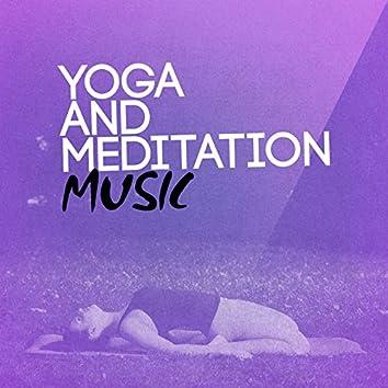 Yoga and Meditation Music