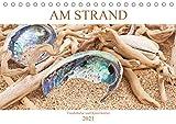Am Strand - Fundstücke und Kunstwerke (Tischkalender 2021 DIN A5 quer)