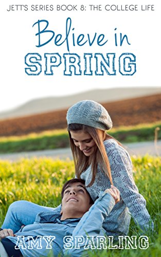 Believe in Spring (Believe in Love Book 8)