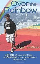 Over the Rainbow: God's Eye for the Gay Guy