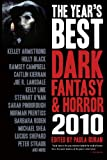 The Year's Best Dark Fantasy & Horror 2010