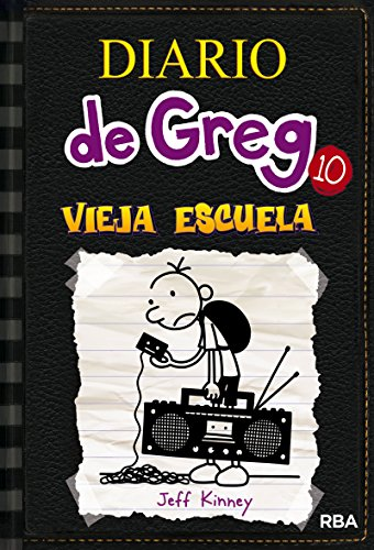 Diario de Greg 10. Vieja Escuela (Spanish Edition) (Diary Of A Wimpy Kid Old School Kindle)