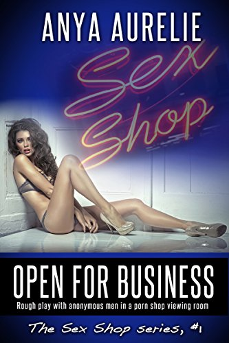 Open for Business (The Sex Shop Book 1) (English Edition)