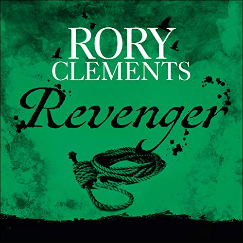Revenger                   By:                                                                                                                                 Rory Clements                               Narrated by:                                                                                                                                 Peter Wickham                      Length: 13 hrs and 1 min     130 ratings     Overall 4.4