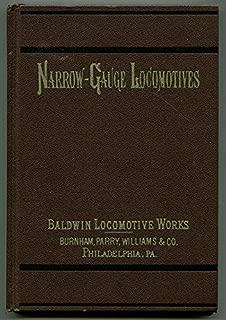 Baldwin Narrow-Gauge Locomotives 1872-1876