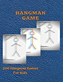 Hangman Game: 200 Hangman Games For Kids Activity Book | Puzzle Game Book for Kids | Hangman Puzzles For Smart | Gamepad | Word Games for Kids.