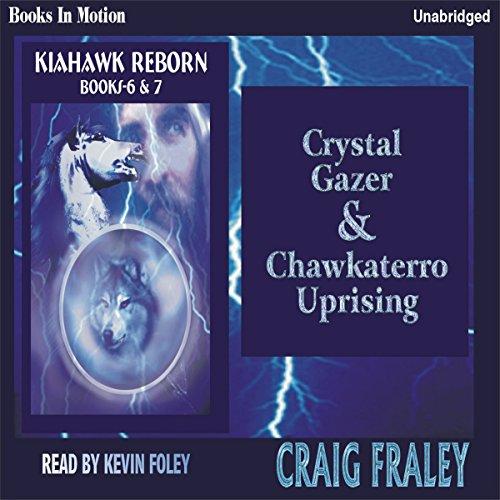 Crystal Gazer & Chawkaterro Uprising audiobook cover art
