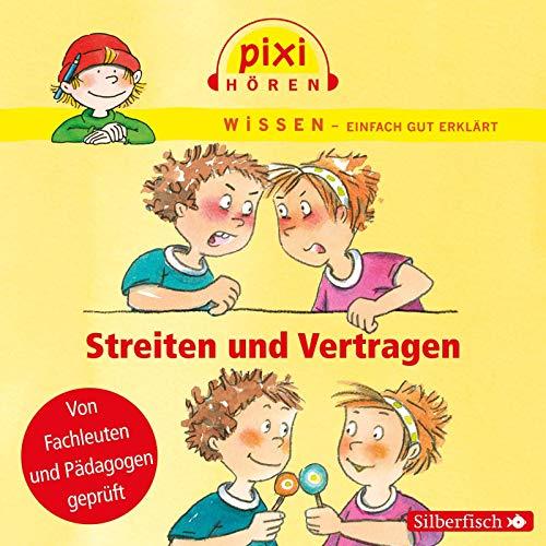 Pixi Wissen: Streiten und Vertragen: 1 CD