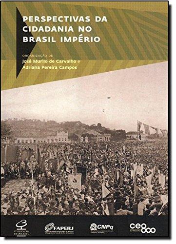 Perspectivas da cidadania no Brasil Império