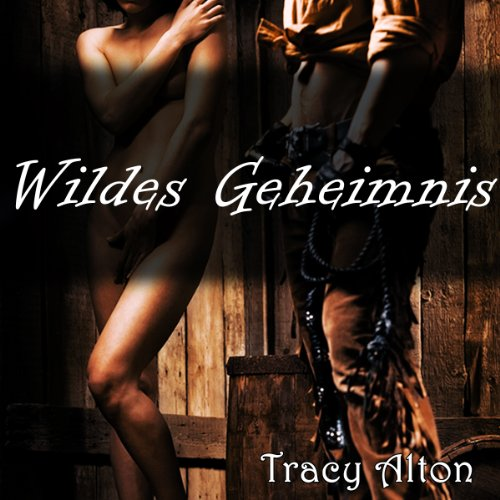 Wildes Geheimnis [Wild Secret] audiobook cover art