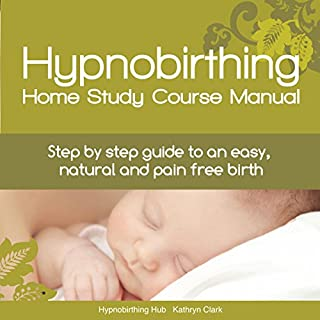 Hypnobirthing Home Study Course Manual cover art