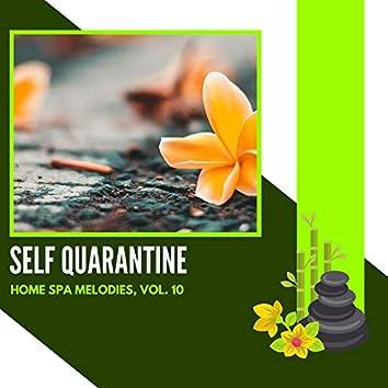Self Quarantine - Home Spa Melodies, Vol. 10