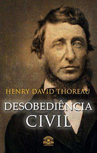 Desobediência civil: Se uma lei é injusta, desobedeça