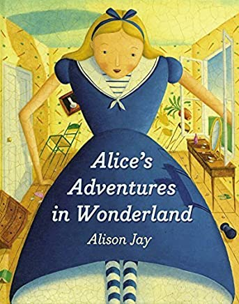 Alices Adventures in Wonderland board book by Alison Jay(2015-08-18)