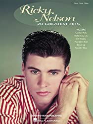 Ricky Nelson - 20 Greatest Hits Songbook (Piano/Vocal/guitar Artist Songbook) (English Edition)