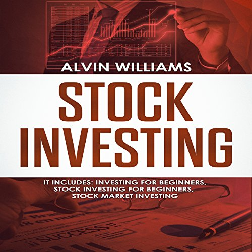 Stock Investing: 3 Manuscripts: Investing for Beginners, Stock Investing for Beginners, Stock Market Investing audiobook cover art