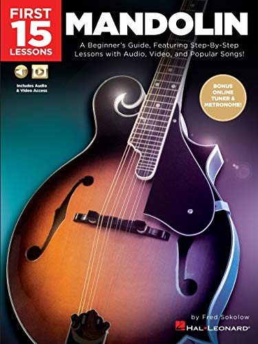 Mandolin: A Beginner s Guide, Featuring Step-by-step Lessons With Audio, Video, and Popular Songs!
