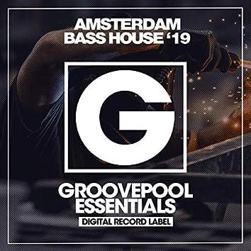 Amsterdam Bass House '19