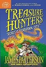 James Patterson: Treasure Hunters : Secret of the Forbidden City (Hardcover); 2015 Edition