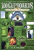 Dandelion Fire (100 Cupboards Book 2) (The 100 Cupboards)