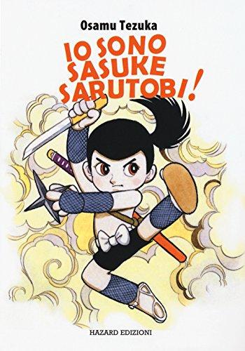 Io sono Sasuke Sarutobi!