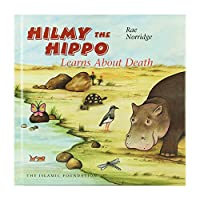 Hilmy the Hippo Learns About Death 0860374602 Book Cover