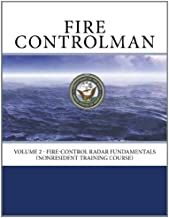 Fire Controlman: Volume 2 - Fire-Control Radar Fundamentals (NONRESIDENT TRAINING COURSE)