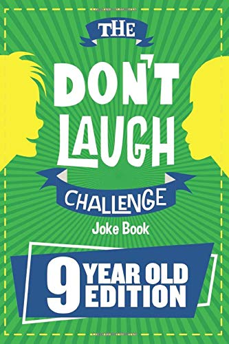 Image of the The Don't Laugh Challenge - 9 Year Old Edition: The LOL Interactive Joke Book Contest Game for Boys and Girls Age 9