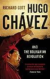 Hugo Chavez and the Bolivarian Revolution by Richard Gott (3-May-2011) Paperback