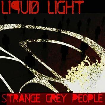 Strange grey people