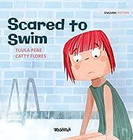 Scared to Swim (Little Fears)