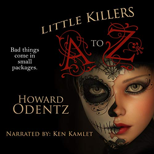 Little Killers A to Z: An Alphabet of Horror audiobook cover art