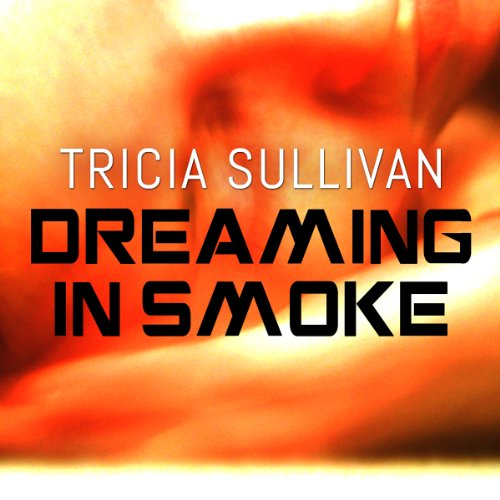 Dreaming in Smoke audiobook cover art