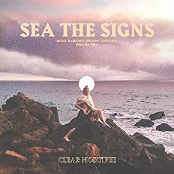 Sea The Signs