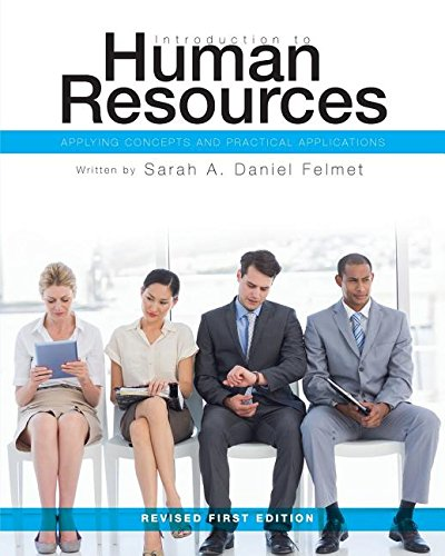 Introduction to Human Resources: Applying Concepts and Practical Applications