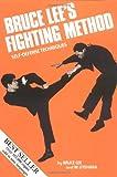 Bruce Lee's Fighting Method - Self-Defense Techniques