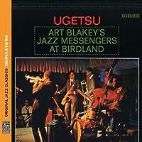 Ugetsu [Remastered] by Art Blakey & The Jazz Messengers (2011-03-15)