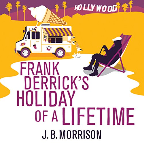 Frank Derrick's Holiday of a Lifetime cover art