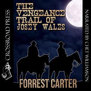 The Vengeance Trail of Josey Wales audiobook cover art